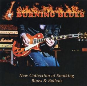 VA - Burning Blues - New Collection of Smoking Blues & Ballads Vol. 01-05