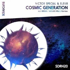 Victor Special & Elev8 - Cosmic Generation