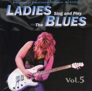 VA - Ladies Sing & Play The Blues Vol. 5