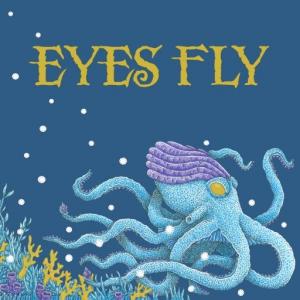 Eyes Fly - Eyes Fly