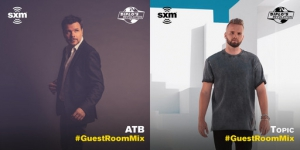 ATB & Topic - SiriusXM Guest Room Mix