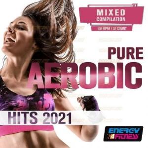 VA - Pure Aerobic Hits 2021
