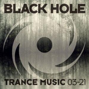 VA - Black Hole Trance Music 03-21