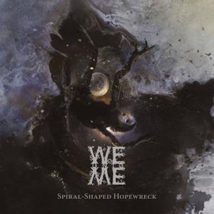 Woe Unto Me - Spiral-Shaped Hopewreck