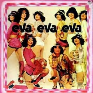 Eva Eva Eva - Eva Eva Eva