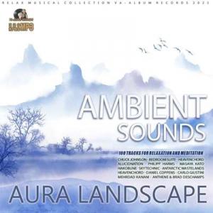 VA - Aura Landscape: Ambient Sound