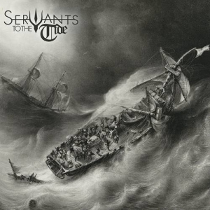 Servants To The Tide - Servants To The Tide