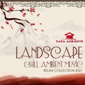 VA - Landscape: Chill Ambient Music
