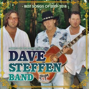 Dave Steffen Band - Best Songs Of 2009-2018