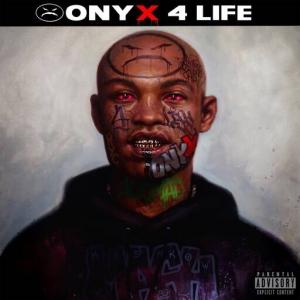 Onyx - Onyx 4 Life