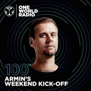 Armin van Buuren - One World Radio Armin's Weekend Kick-Off 100 (Extended Special)