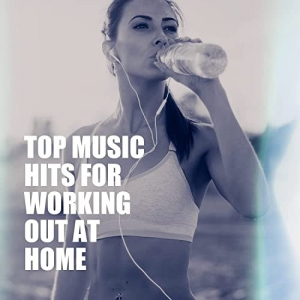 VA - Top Music Hits for Working Out At Home