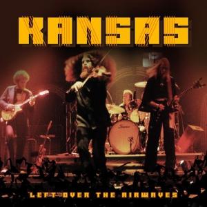 Kansas - Left Over The Airwaves