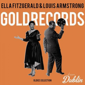 Ella Fitzgerald & Louis Armstrong - Oldies Selection: Gold Records