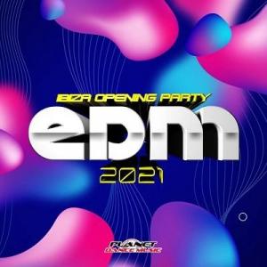 EDM 2021 Ibiza Opening Party