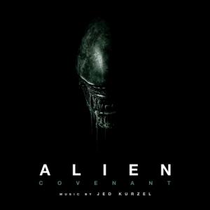 Jed Kurzel - Чужой: Завет / Alien: Covenant