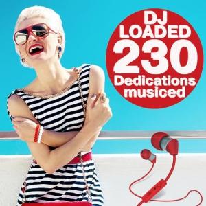 VA - 230 DJ Loaded - Musiced Dedications