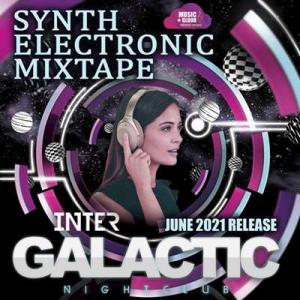 VA - Inter Galactic: Synth Electronic Mixtape