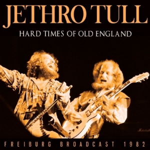 Jethro Tull - Hard Times of Old England
