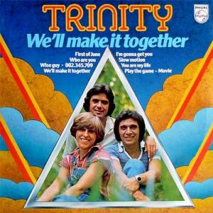 Trinity - We'll Make It Together