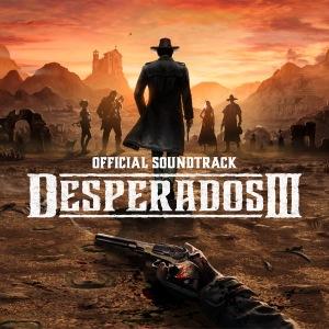 Filippo Beck Peccoz - Desperados III (Original Game Soundtrack) Extended Version