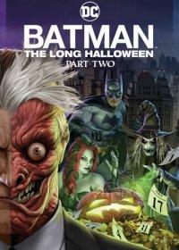 Бэтмен: Долгий Хэллоуин. Часть 2