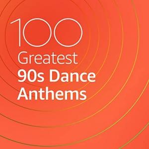 VA - 100 Greatest 90s Dance Anthems