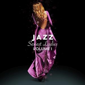 VA - Jazz Sexiest Ladies, Vol. 1