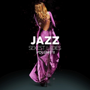 VA - Jazz Sexiest Ladies, Vol. 2