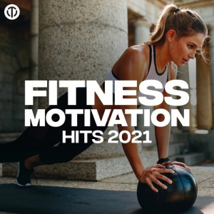 VA - Fitness Motivation Hits 2021