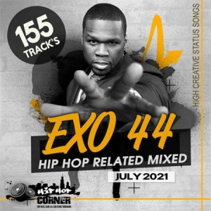 VA - EXO 44: Hip Hop Related Mixed