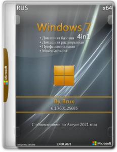 Windows 7 (6.1.7601.25685) x64 (4in1) by Brux [Ru]