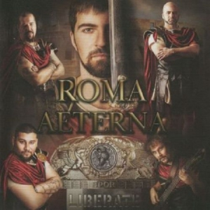 Liberate - Roma Aeterna