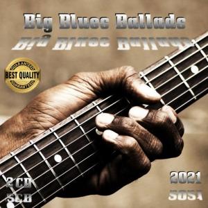 VA - Big Blues Ballads (2CD)