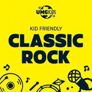 VA - Kid Friendly Classic Rock