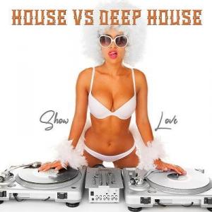 VA - House vs. Deep House Show Love