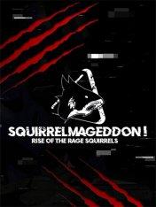 Squirrelmageddon!