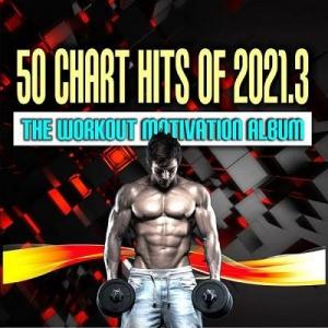 VA - 50 Chart Hits Of 2021.3: The Autumn Workout Album