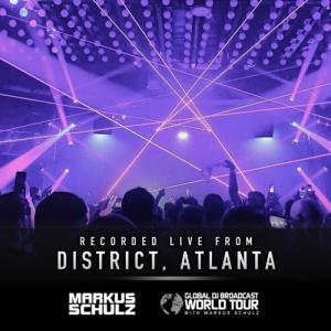 Markus Schulz - Global DJ Broadcast (Global DJ Broadcast World Tour, District Atlanta, United States 2021-10-01)