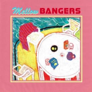 VA - Mellow Bangers