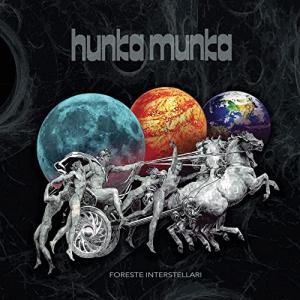 Hunka Munka - Foreste Interstellari