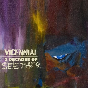 Seether - Vicennial: 2 Decades of Seether