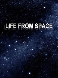 Жизнь, пришедшая из космоса