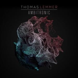 Thomas Lemmer - Ambitronic