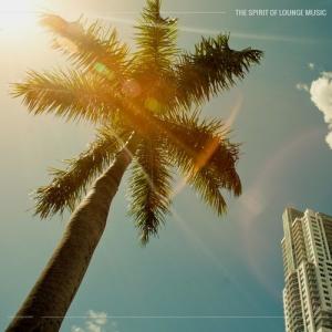 VA - The Spirit of Lounge Music