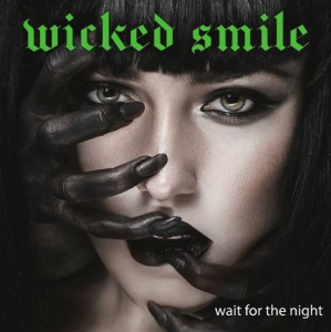Wicked Smile - Wait For The Night