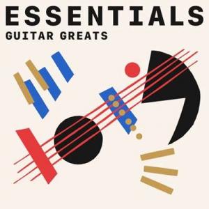 VA - Guitar Greats Essentials