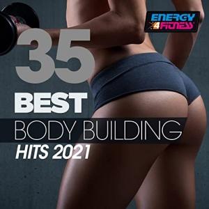 VA - 35 Best Body Building Hits 2021 (Fitness Version)
