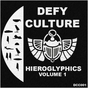VA - Defy Culture - Hieroglyphics Vol. 1