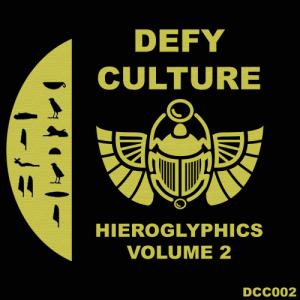 VA - Defy Culture - Hieroglyphics Vol. 2